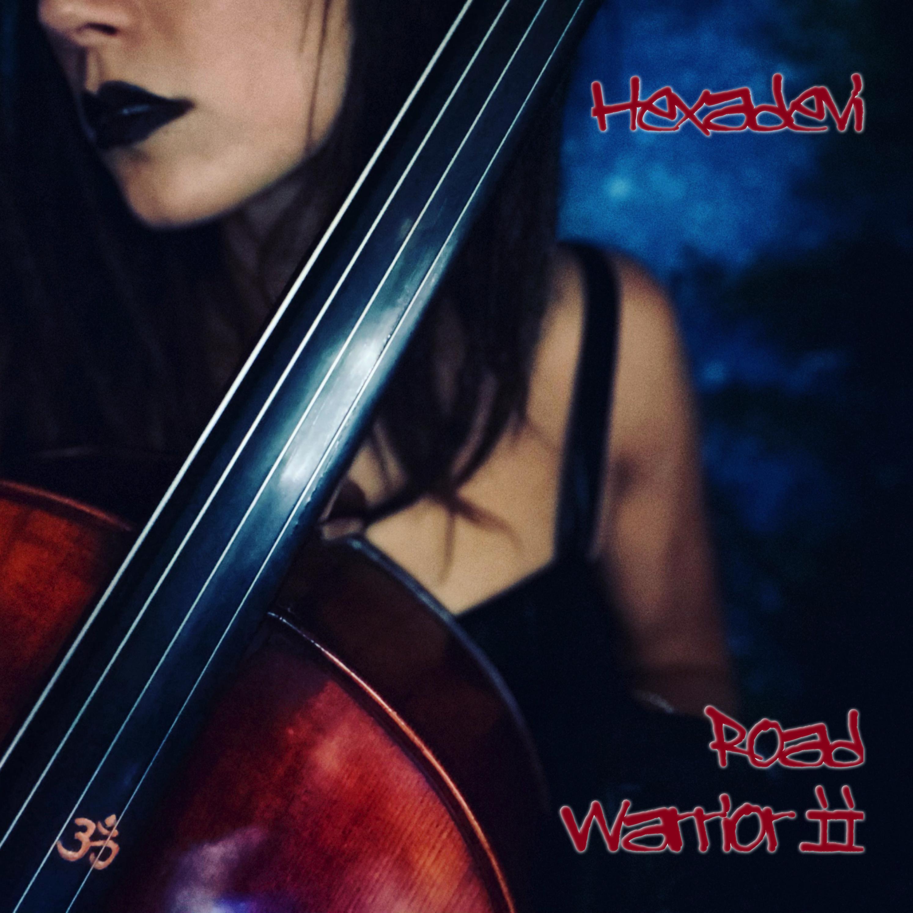 Hexadevi - Road Warrior II